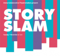 Story Slam at the Arena Theatre