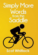 Meet the Author – 'Simply More Words from the saddle' Scot Whitlock