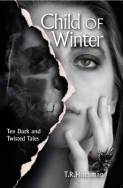 Meet the Author –  'Child of Winter' TR Hitchman