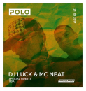 Polo Presents DJ Luck & MC Neat