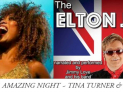 2 Legends, 1 Amazing Night Tina Turner & Elton John