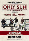 Camden Rocks presents Only Sun and more at Bloc Bar, Camden