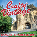 Crafty Vintage at Lancaster Castle