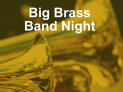 Big Brass Band Night - Great Paxton