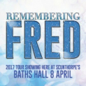 Remembering Fred at the Baths Hall