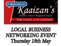 Business Networking in St Neots - Hosted by Kaaizans Indian Restaurant Thursday 18th May 2017