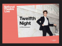NT Live: Twelfth Night (12A)