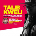 UK B-Boy Championships - World Finals 2017 + Talib Kweli