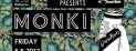 Grass Roots Presents Monki