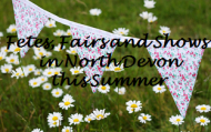 Fete's, Fairs, Garden & Produce and Dog Shows in North Devon Villages this Summer 2015