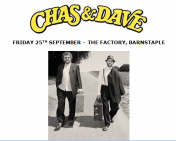 Chas and Dave Return to Barnstaple!