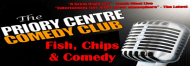 Fish, Chips & Comedy Night at The Priory Centre