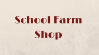 School Farm Shop