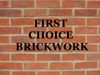 First Choice Brickwork - Builders & Roofers Telford