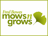 Mows n Grows Fred Bowes Landscaping