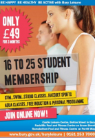 STUDENT MEMBERSHIP WITH BURY LEISURE JUST £49 FOR 3 MONTHS
