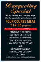 Banqueting Special (offer applies to dining in the restaurant only)