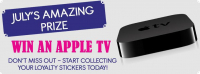 Win an APPLE TV!!! with your Loyalty Card