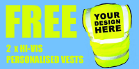 FREE 2x HI VIS Vests Offer!