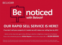 SELL YOUR PROPERTY IN 4 WEEKS OR BELVOIR WILL REDUCE THEIR FEES BY 30%