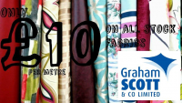 £10 PER METRE ON ALL STOCK FABRICS AT GRAHAM SCOTT & CO LTD