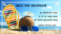 Beat the Heat Wave!