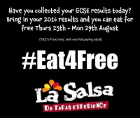 GCSE People Eat for FREE at La Salsa