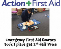 Emergency First Aid Courses – Book 1 Place get 2nd Half  Price with Action + First Aid