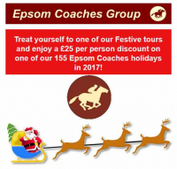 Book A Festive Tour Treat and get £25pp discount on 2017 holidays with Epsom Coaches