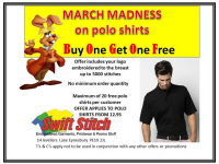 MARCH MADNESS OFFER - BUY ONE GET ONE FREE ON POLO SHIRTS