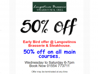 Langostino's Earlybird Offer - 50% off every Main Course @ between 6pm and 7pm