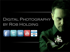 Digital Photography by Rob Holding