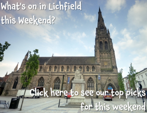 What's on in Lichfield this Weekend 16th - 18th September?