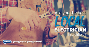 We're looking for the best Electrician in Lichfield
