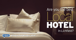 We're looking for the best Hotel in Lichfield