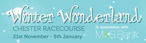 Tickets For Winter Wonderland At Chester Racecourse Now On Sale