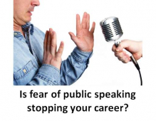Is fear of public speaking affecting your career?