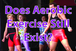 Does Aerobic Exercise Still Exist?
