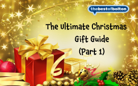 The Ultimate Christmas 2015 - Christmas gift ideas from thebestof Bolton members! Part 1
