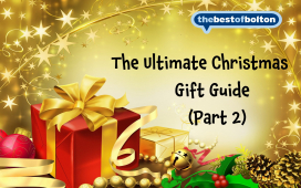 The Ultimate Christmas 2015 - Christmas gift ideas from thebestof Bolton members! – Part 2