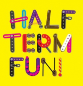February Half-Term Fun In Solihull