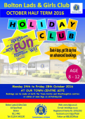 October Half Term 2016 at Bolton Lads and Girls Club
