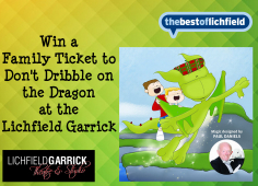 Win a family ticket to Don't Dribble on the Dragon at the Lichfield Garrick