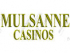 Mulsanne Casinos