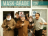 It's all Cushty at Mask-arade!