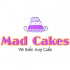 Mad Cakes