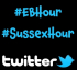 Time to Tweet - #EBHour and #SussexHour