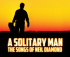 A SOLITARY MAN - The Songs of Neil Diamond