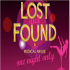 LOST and FOUND - A Musical Review