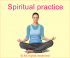 Importance of Spiritual Practice in Daily Life - 2 May 2015